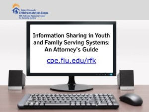 Information Sharing in Youth and Family Serving Systems An Attorneys Guide Image Fel